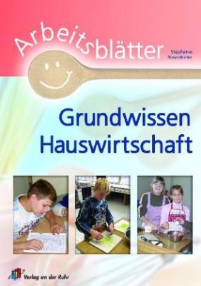 Arbeitsblätter Grundwissen Hauswirtschaft