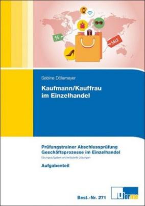 Kaufmann/Kauffrau im Einzelhandel, Prüfungstrainer Abschlussprüfung, Geschäftsprozesse im Einzelhandel, 2 Bde.