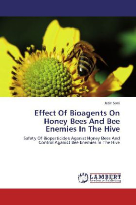 Effect Of Bioagents On Honey Bees And Bee Enemies In The Hive