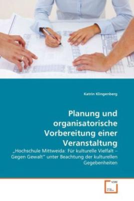 Planung und organisatorische Vorbereitung einer Veranstaltung