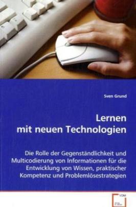 Lernen mit neuen Technologien