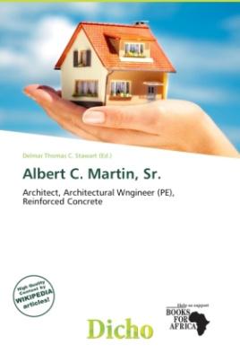 Albert C. Martin, Sr.