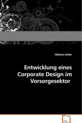 Entwicklung eines Corporate Design im Vorsorgesektor