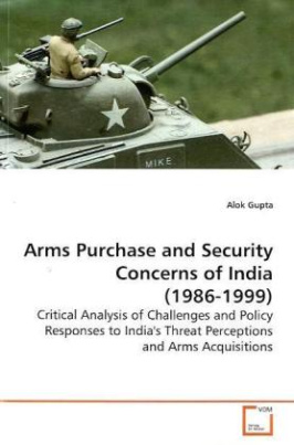 Arms Purchase and Security Concerns of India (1986-1999)