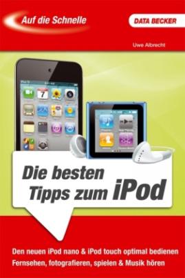 Die besten Tipps zum iPod