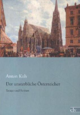 Der unsterbliche Österreicher