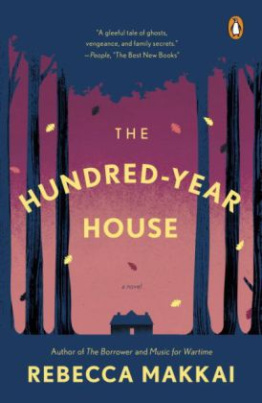 The Hundred-Year House