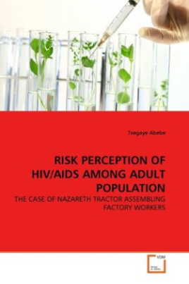 RISK PERCEPTION OF HIV/AIDS AMONG ADULT POPULATION