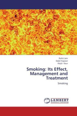 Smoking: Its Effect, Management and Treatment