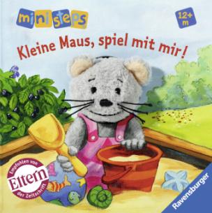 Kleine Maus, spiel mit mir!, m. Fingerpuppe