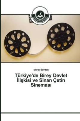 Türkiye'de Birey Devlet liskisi ve Sinan Çetin Sinemas