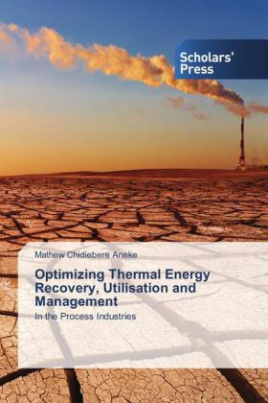 Optimizing Thermal Energy Recovery, Utilisation and Management