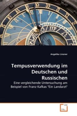 Tempusverwendung im Deutschen und Russischen