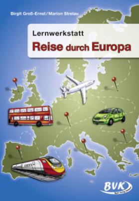 Lernwerkstatt Reise durch Europa