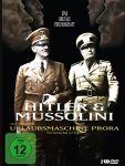 Hitler & Mussolini - Eine brutale Freundschaft